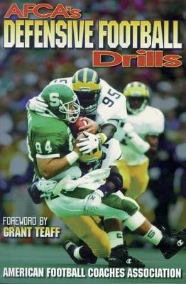 AFCA's Defensive Football Drills by American Football Coaches Association