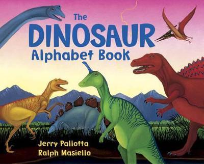 The Dinosaur Alphabet Book by Jerry Pallotta