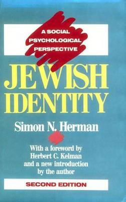 Jewish Identity A Social Psychological Perspective by Simon N. Herman