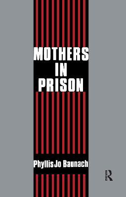 Mothers in Prison by Gabriel R. Ricci