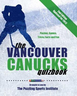 Vancouver Canucks Quizbook by Puzzling Sports Institute