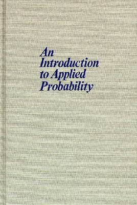 Introduction To Applied Probability-New Ed by Ian F. Blake