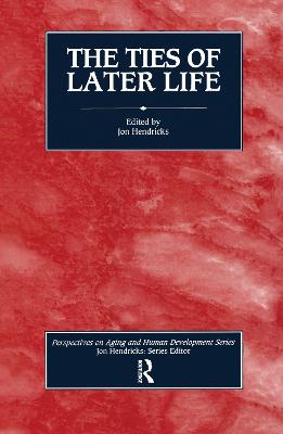 The Ties of Later Life by Jon Hendricks