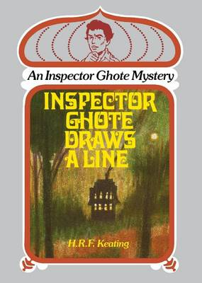 Inspector Ghote Draws a Line by H. R. F. Keating