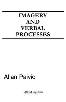 Imagery and Verbal Processes by Allan Paivio
