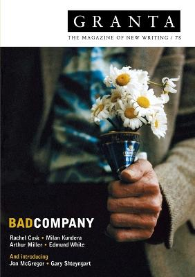 Granta 78: Bad Company by Ian Jack