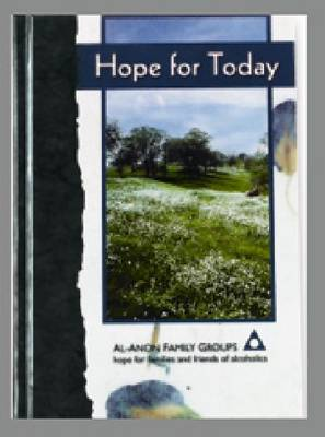Hope for Today by Alcoholics Anonymous World Services, Inc.