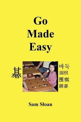 Go Made Easy by Sam Sloan