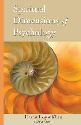 Spiritual Dimensions of Psychology by Hazrat Inayat Khan