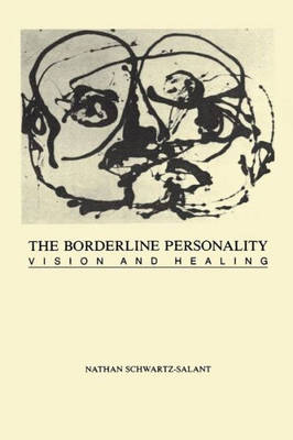 The Borderline Personality Vision and Healing by Nathan Schwartz-Salant