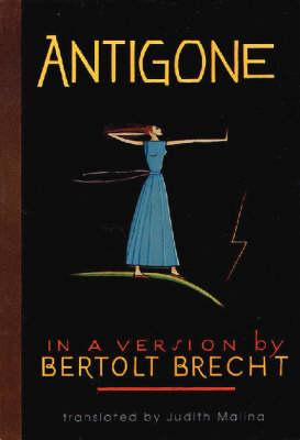 Antigone by Bertolt Brecht, Sophocles