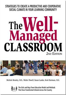 The Well Managed Classroom Promoting Student Success Through Social Skill Instruction by T. Connolly, et al.
