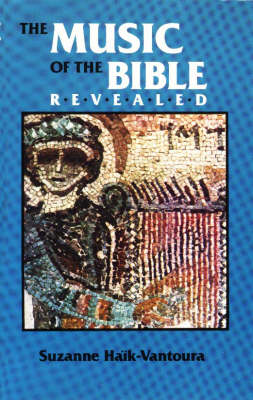 Music of the Bible Revealed by Suzanne Haik-Vantoura