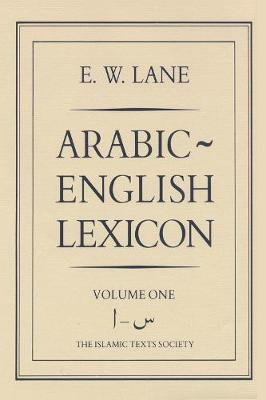 Arabic-English Lexicon by Edward William Lane
