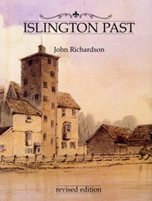 Islington Past by John Richardson