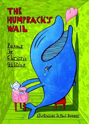 The Humpback's Wail Poems by Chrissie Gittins