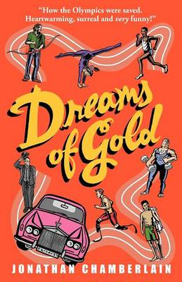 Dreams of Gold by Jonathan Chamberlain