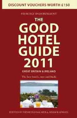 The Good Hotel Guide Great Britain and Ireland by Adam Raphael