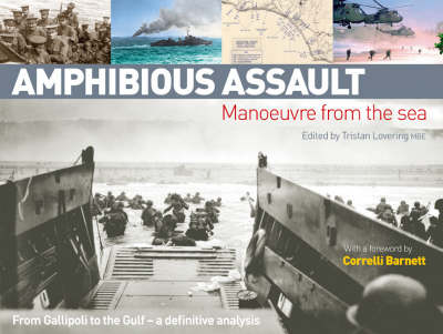Amphibious Assault Manoeuvre from the Sea by Lt. Com. Tristan Lovering
