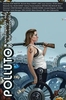 Polluto 6 Identity-Theft & the Octopus Kid by Victoria Hooper