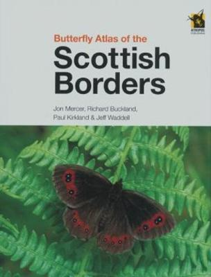 Butterfly Atlas of the Scottish Borders by