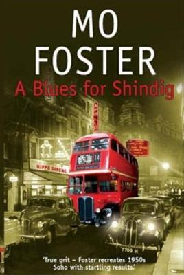 A Blues for Shindig by Mo Foster