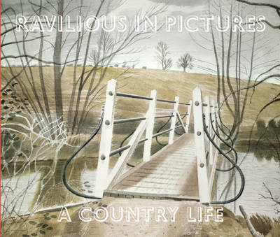 Ravilious in Pictures Country Life by James Russell
