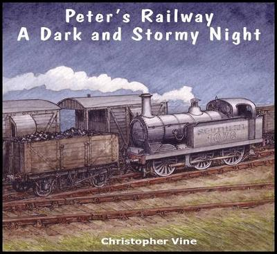 Peter's Railway a Dark and Stormy Night by Christopher G. C. Vine