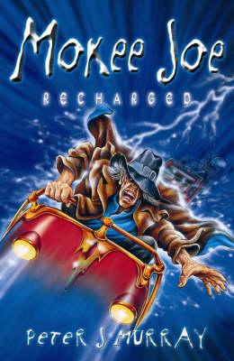 Mokee Joe Recharged by Peter J. Murray
