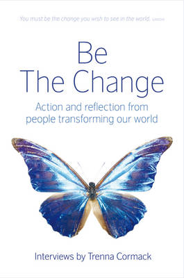 Be The Change by