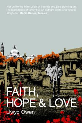 Faith, Hope and Love by Llwyd Owen