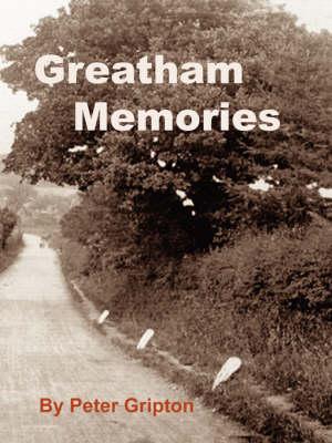 Greatham Memories by Peter Gripton