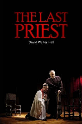 The Last Priest by David Walter Hall