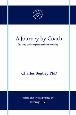 A Journey by Coach by Charles Bentley PhD