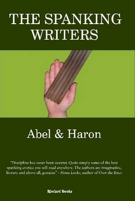 The Spanking Writers by Abel , Haron