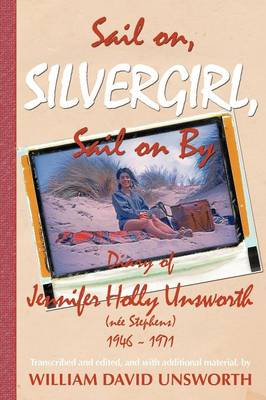 Sail on Silvergirl by Bill Unsworth