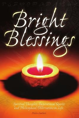 Bright Blessings by Helen Leathers