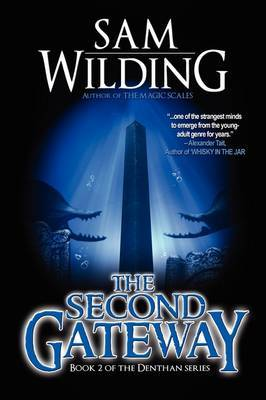 The Second Gateway by Sam Wilding