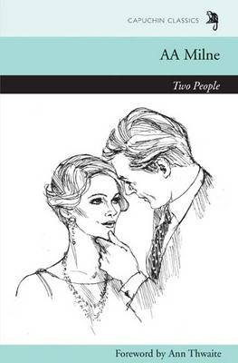 Two People by A. A. Milne, Ann Thwaite