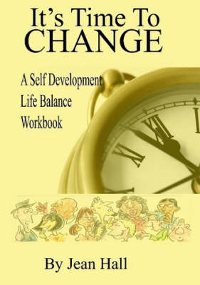 Its Time to Change by Jean Hall