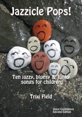 Jazzicle Pops! by Trixi Field