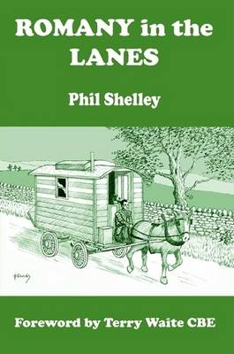 Romany in the Lanes by Phil Shelley