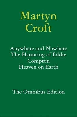 Martyn Croft - The Omnibus Edition by Martyn Croft