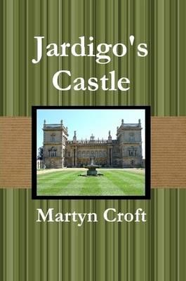 Jardigo's Castle by Martyn Croft