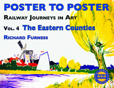 Railway Journeys in Art The Eastern Counties by Richard Furness