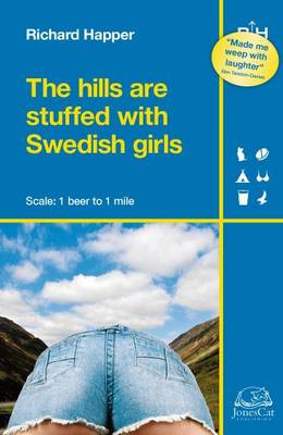 The Hills are Stuffed with Swedish Girls by Richard Happer
