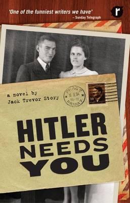 Hitler Needs You by Jack Trevor Story