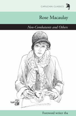 Non-combatants and Others by Rose Macaulay, Sarah Lefanu