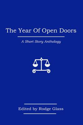 The Year of Open Doors by Alan Bissett, Sophie Cooke, Kevin MacNeil