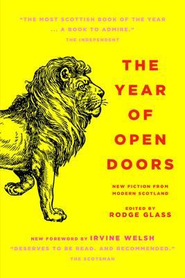 The Year of Open Doors by Irvine Welsh, Alan Bissett, Aidan Moffat